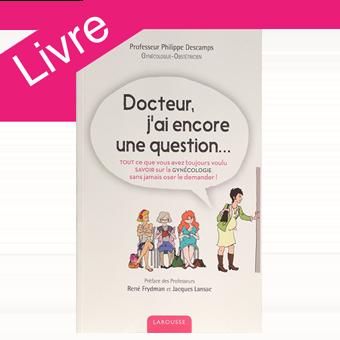 Docteur j'ai encore une question. Philippe Deschamps